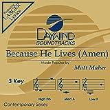 Because He Lives (Amen)[Accompaniment/Performance Track] (Daywind Soundtracks)