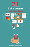 21 B2B Content Marketing Cases