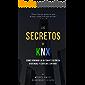 Los Secretos de KNX: Como dominar la automatización de viviendas y edificios con KNX