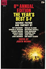 8th Annual Edition: The Year's Best S-F Mass Market Paperback