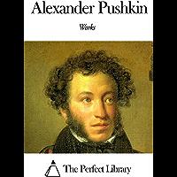 Works of Alexander Pushkin (English Edition)