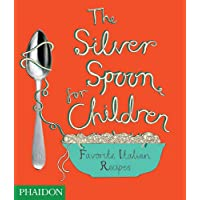 The Silver Spoon for Children: Favourite Italian Recipes