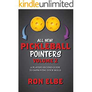 Pickleball Pointers Volume 2: A Player's Second Guide to Improving Your Skills