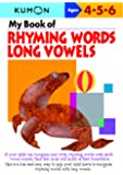 My Book Of Rhyming Words: Long Vowels
