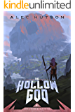 The Hollow God (Swords and Saints Book 3)