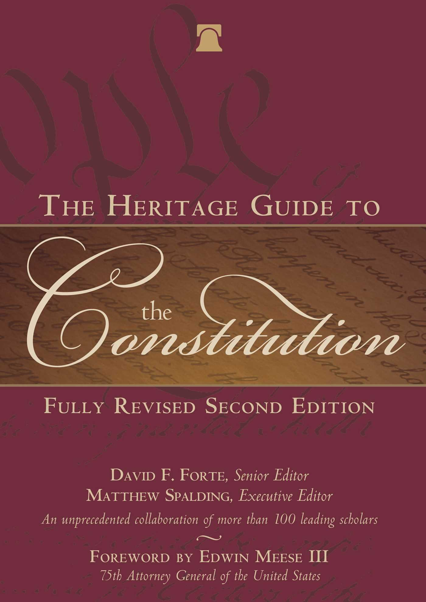 The Heritage Guide to the Constitution: Fully Revised Second Edition pdf epub