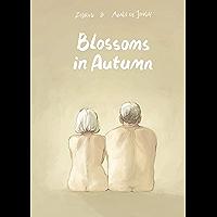 Blossoms in Autumn (SelfMadeHero Original Fiction) (English Edition)