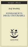Fondamenta degli incurabili (Piccola biblioteca Adelphi)
