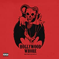 Hollywood Whore [Explicit]
