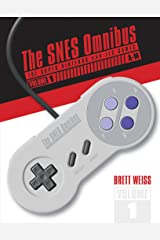 The SNES Omnibus: The Super Nintendo and Its Games, Vol. 1 (A–M) Hardcover