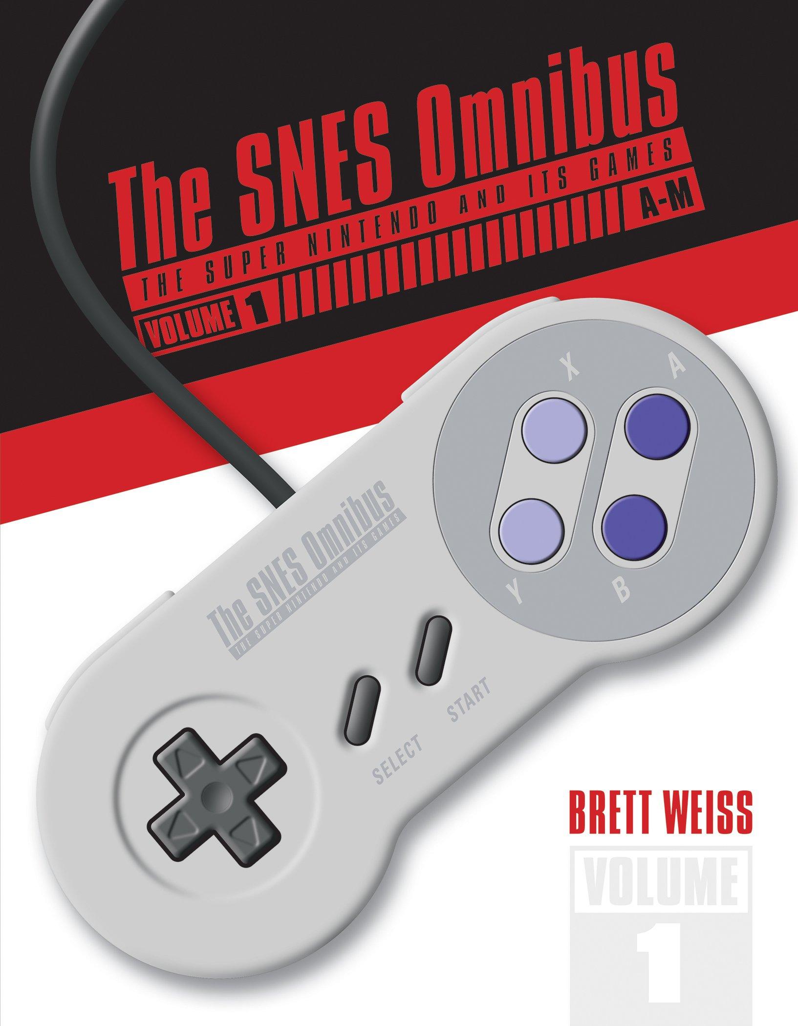 Download The SNES Omnibus: The Super Nintendo and Its Games, Vol. 1 (A-M) ebook