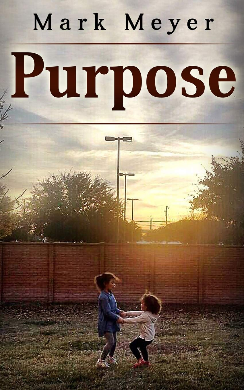 Download Purpose (Purpose, Passion, Life lesson, Greatness) PDF