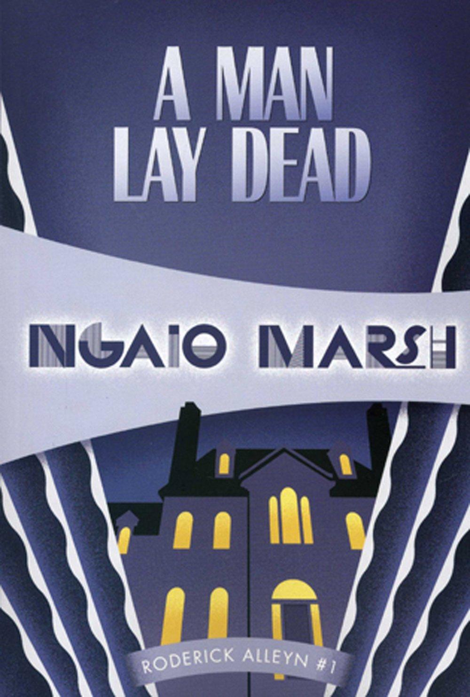 A Man Lay Dead (Inspector Roderick Alleyn, 1) (Volume 1): Marsh, Ngaio:  9781934609842: Amazon.com: Books