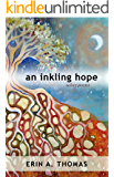 an inkling hope: select poems