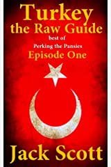 Turkey the Raw Guide (Best of Perking the Pansies Book 1) Kindle Edition