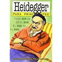 Heidegger para principiantes / Heidegger for Beginners