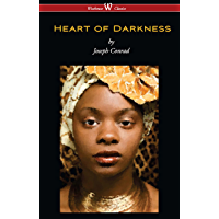 Heart of Darkness (Wisehouse Classics Edition) (English Edition)