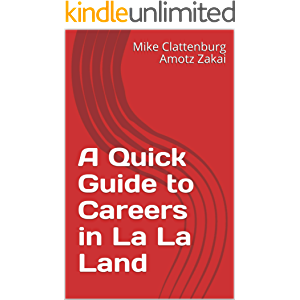 A Quick Guide to Careers in La La Land