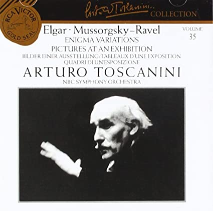 Enigma Variations / Pictures at an Exhibition (Arturo Toscanini Collection, Vol. 35)