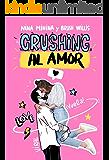 Crushing al amor: Comedia Romántica Contemporánea
