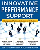 Innovative Performance Support:  Strategies and Practices for Learning in the Workflow (Business Skills and Development)