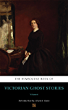 The Wimbourne Book of Victorian Ghost Stories (Annotated): Volume 6