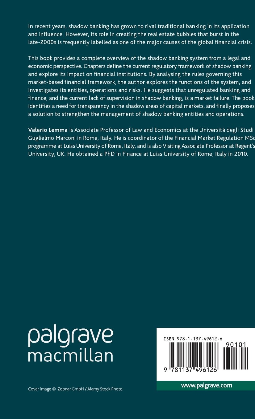 The Shadow Banking System: Creating Transparency in the Financial Markets (Palgrave Macmillan Studies in Banking and Financial Institutions) by Valerio Lemma