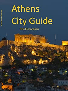 Athens City Guide: Interactive Search (City Travel Series Book 97)