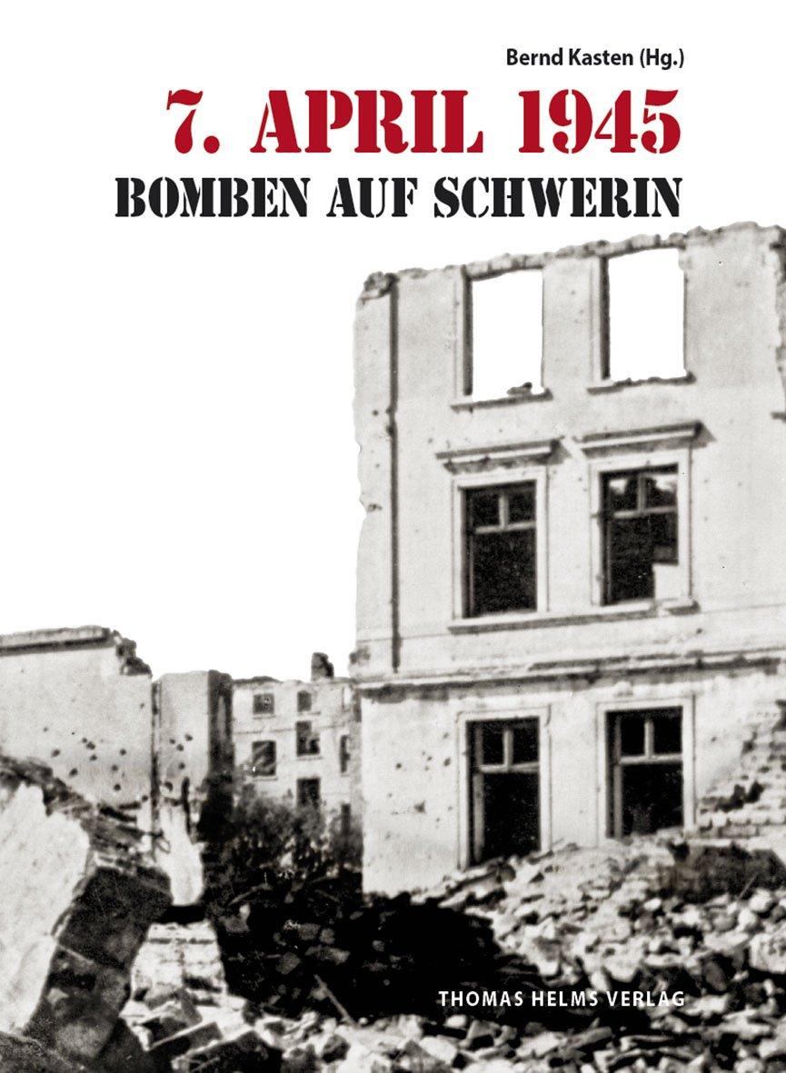 7-april-1945-bomben-auf-schwerin