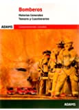 Temario y Cuestionarios. Materias Generales de Bomberos de las Corporaciones Locales