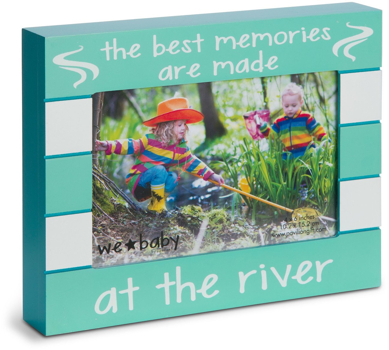 Pavilion Gift Company 68254 We Baby - The Best Memories Are Made At The River 6x4 Picture Frame,