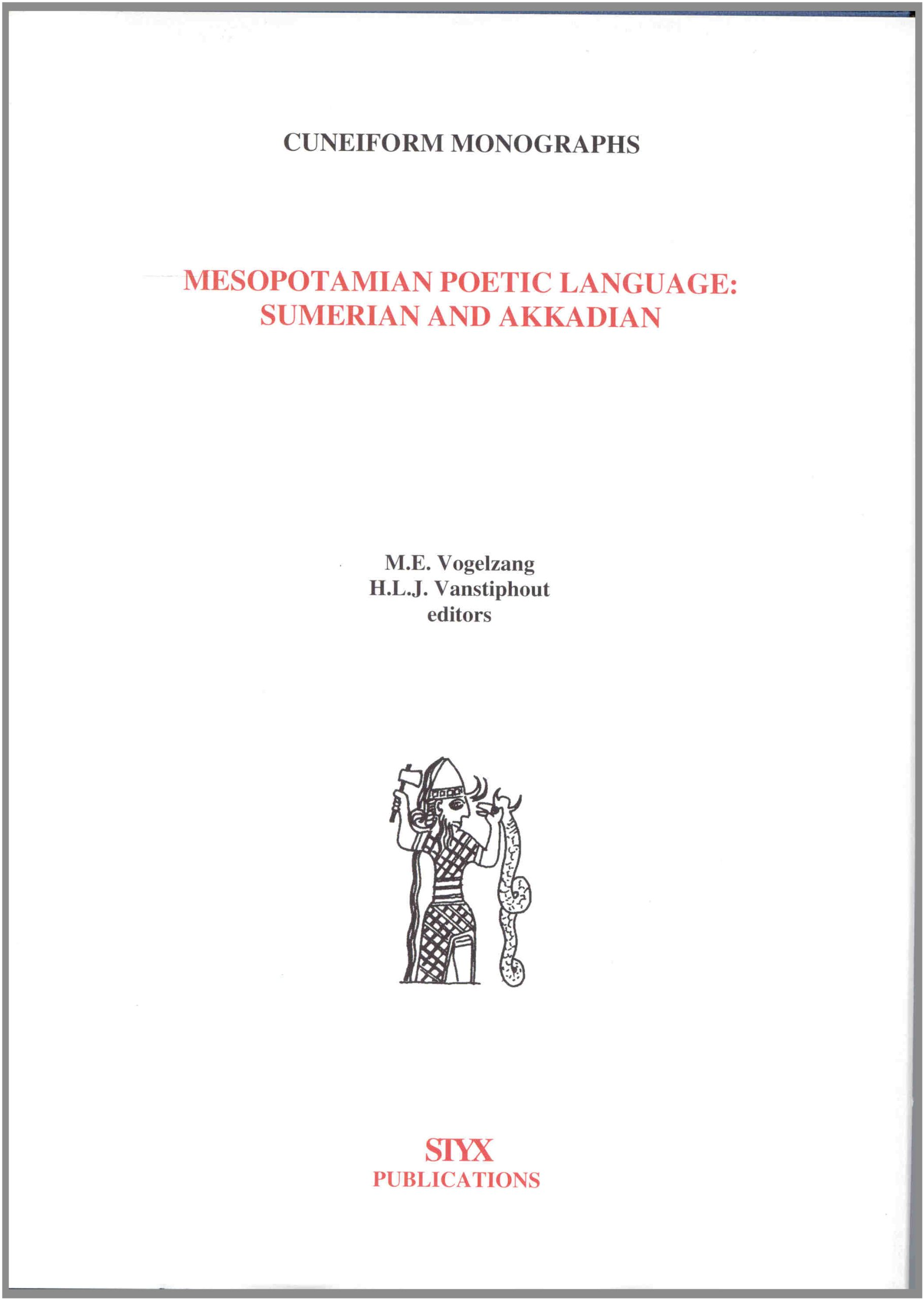 Mesopotamian Poetic Language Sumerian and Akkadian