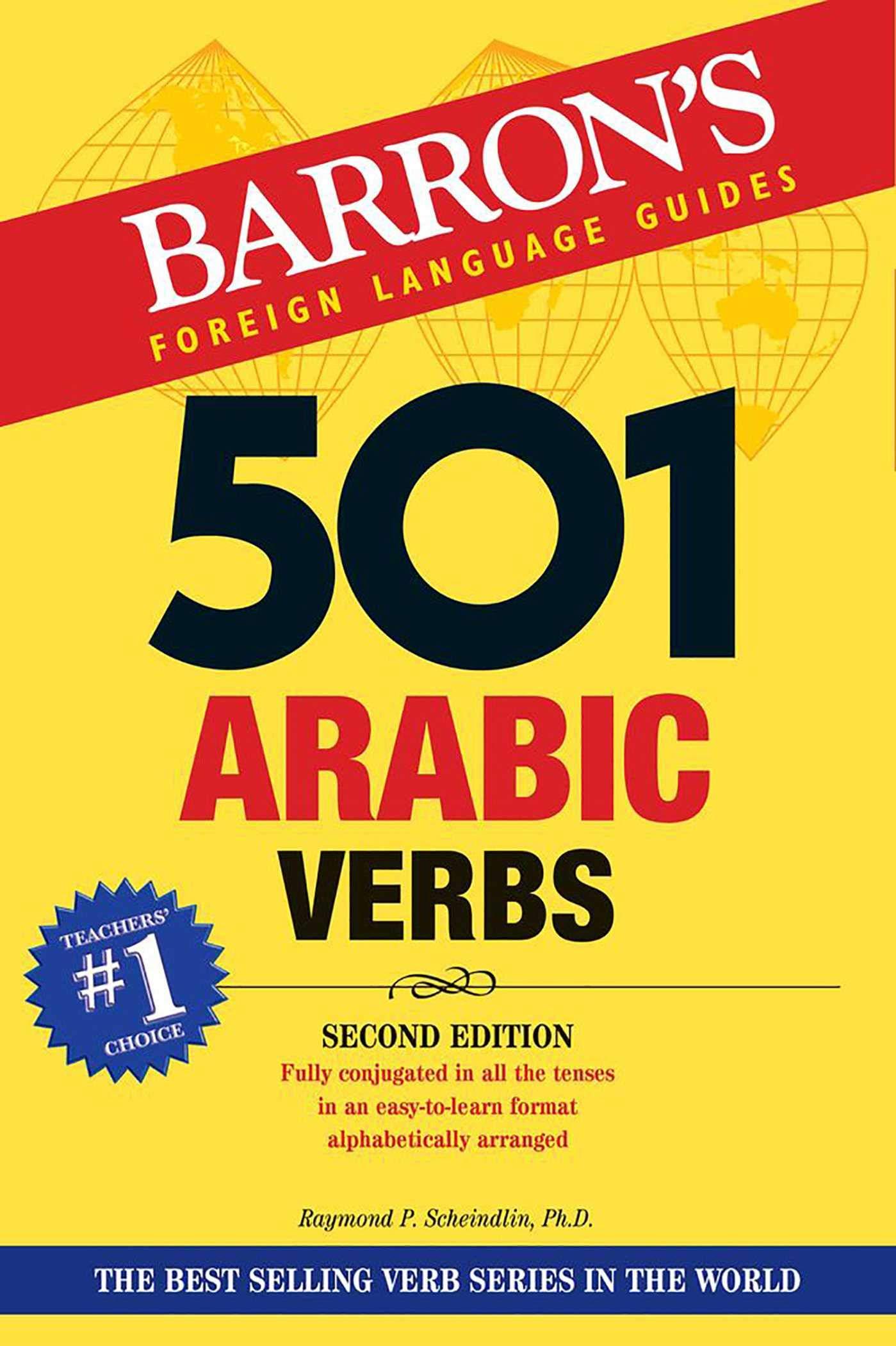 501 Arabic Verbs (501 Verbs Series): Amazon.co.uk: Raymond Scheindlin  Ph.D.: 9781438008745: Books
