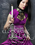 The Girl in the Clockwork Collar (The Steampunk Chronicles Book 2)