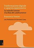 Trasformazione digitale e capacità organizzativa: Le aziende italiane e la sfida del cambiamento