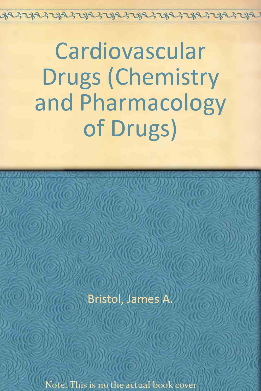 Cardiovascular Drugs (Chemistry and Pharmacology of Drugs)