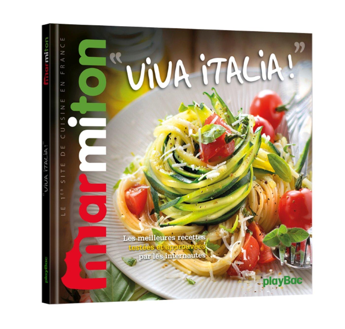 Viva Italia Les Meilleures Recettes Marmiton Cuisine
