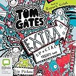 Extra Special Treats (...not): Tom Gates, Book 6   Liz Pichon