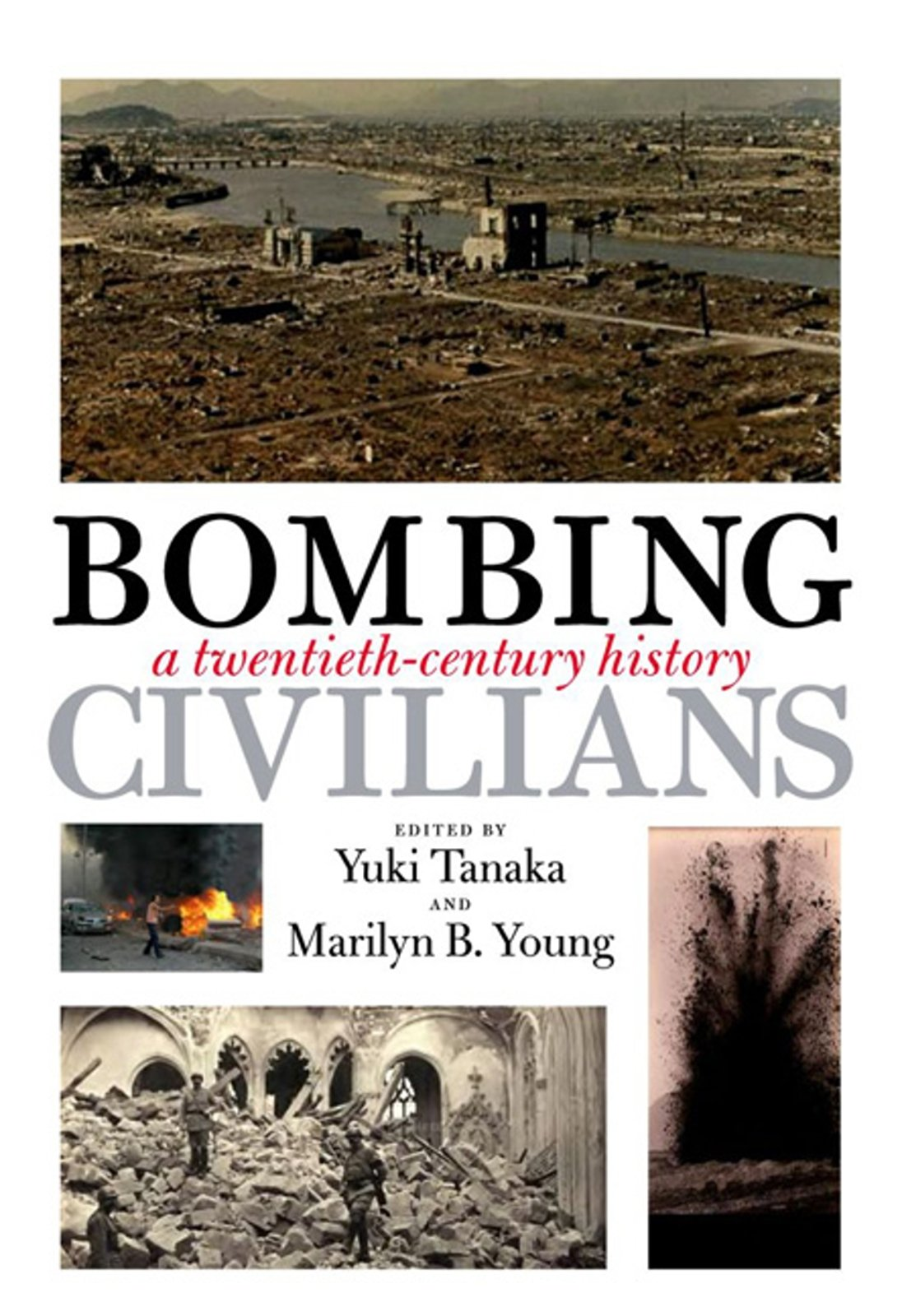 Download Bombing Civilians: A Twentieth-Century History pdf