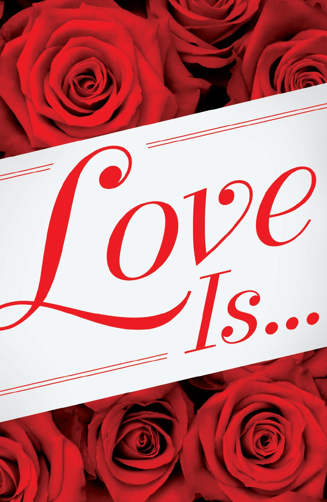 Love Is... (Pack of 25) (Proclaiming the Gospel)