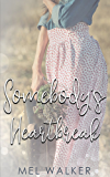 Somebody's Heartbreak: A Novella