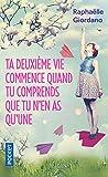 Ta deuxieme vie commence quand tu comprends que tu n'en as q (Best) (French Edition)