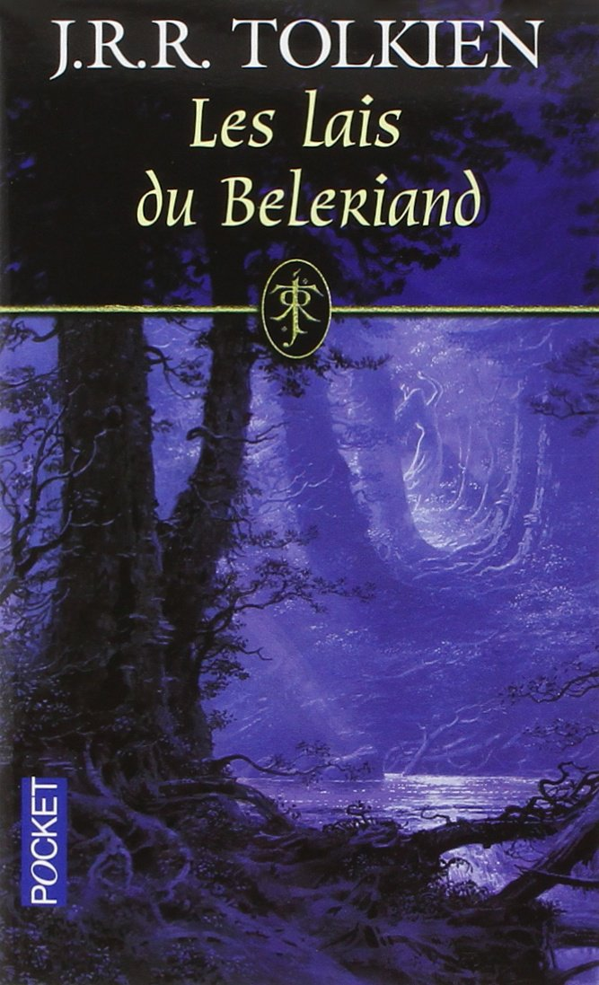 Les lais du Beleriand (3) Poche – 15 octobre 2009 J.R.R. TOLKIEN Christopher TOLKIEN Bénédicte LOMBARDO Daniel LAUZON