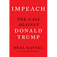 Impeach: The Case Against Donald Trump (English Edition)