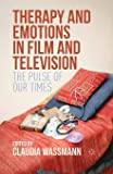 Therapy and Emotions in Film and Television: The