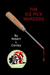 The Ice Pick Murders (Lil Girl Series Book 1) Kindle Edition