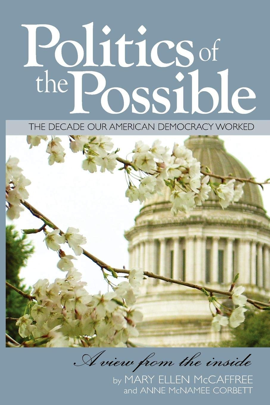 Politics of the Possible: Mary Ellen McCaffree, Anne McNamee