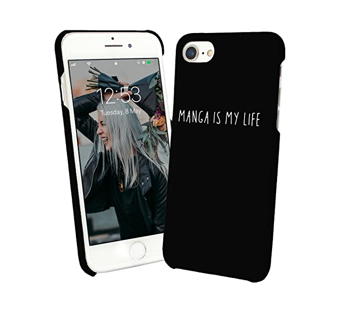 Manga is My Life Geek Comics Japan Anime_BLC iPhone 6 7 8 X Galaxy Note 8 Huawei Schutzhülle aus Hartplastik Hard Plastic Han