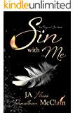 Sin With Me (Original Sin Book 1)