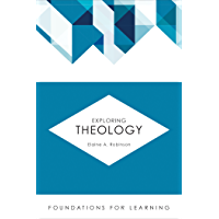 Exploring Theology (Foundations for Learning)